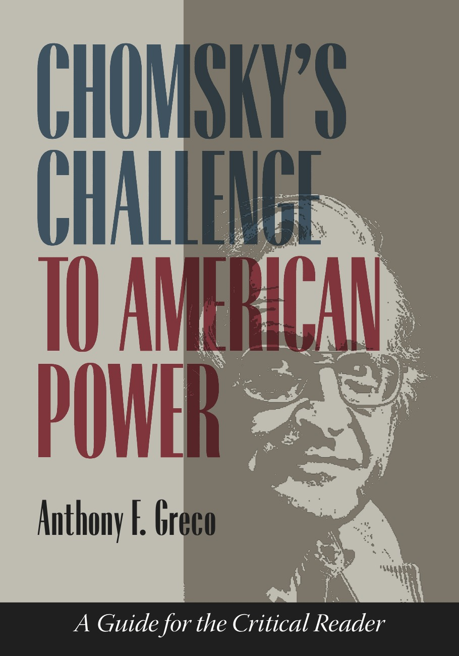 Panel Discussion: Chomsky's Challenge to American Power
