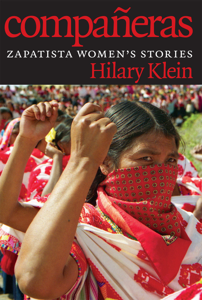 Book Talk: Compañeras: Zapatista Women's Stories By Hilary Klein