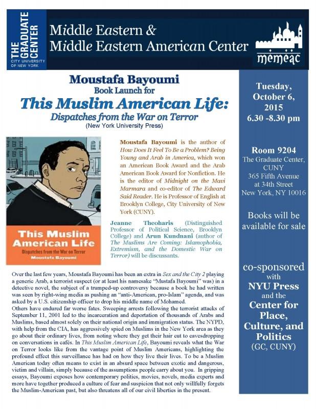 10.6.2015 Moustafa Bayoumi This Muslim American Life